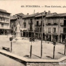 Postales: CATALUÑA PUIGCERDÁ GERONA PZA CABRINETY POSTAL ANTIGUA. Lote 169502108