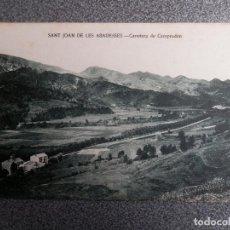 Postales: SANT JOAN DE LES ABADESSES CARRETERA DE CAMPRODON POSTAL ANTIGUA. Lote 169502252