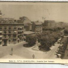 Postales: BARCELONA AV JOSE ANTONIO ESCRITA. Lote 173951744