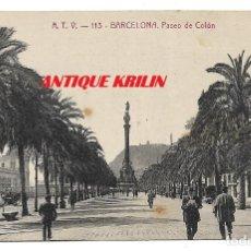 Postales: BARCELONA Nº 113 PASEO DE COLON .- EDICION A.T.V. . Lote 174055770
