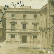Postales: LLEIDA MONTBLANC. ABADÍA Y JUZGADO MUNICIPAL. CLICHE J.CARTAÑÁ. ESCRITA EN 1911. MUY RARA.. Lote 174409384