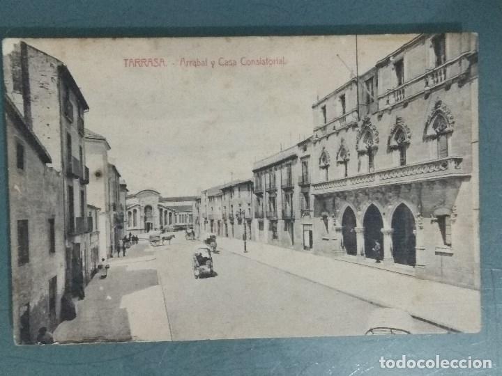 POSTAL TARRASA ARRABAL Y CASA CONSISTORIAL. (Postales - España - Cataluña Antigua (hasta 1939))