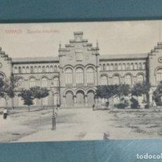 Postales: POSTAL TARRASA ESCUELAS INDUSTRIALES.. Lote 176295968