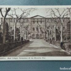 Postales: TARJETA POSTAL TARRASA REAL COLEGIO TARRASENSE DE LAS ESCUELAS PIAS.. Lote 176384720