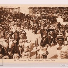 Postales: ANTIGUA POSTAL - 54. TARRAGONA. FESTES TRADICIONALS: SANTA TECLA - GEGANTS / GIGANTES - ARXIU TAU. Lote 176909920