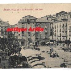 Postales: LERIDA .- PLAZA DE LA CONSTITUCION , SAN JUAN .- FOTOTIPIA THOMAS. Lote 177723639