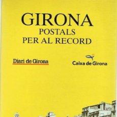 Postales: GIRONA POSTALS PER AL RECORD . Lote 178104437