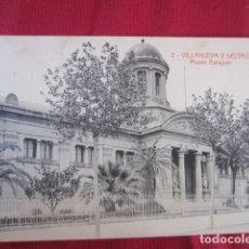 Postales: VILLANUEVA Y LA GELTRÚ - MUSEO BALAGUER. Lote 178688495