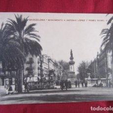 Postales: BARCELONA - MONUMENTO A ANTONIO LÓPEZ Y PASEO ISABEL II. Lote 178709813