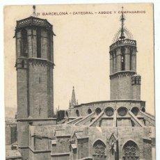 Postales: POSTAL BARCELONA CATEDRAL ABSIDE Y CAMPANARIOS. Lote 178950678