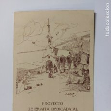 Postales: SANT HILARI-PROYECTO DE ERMITA DEDICADA AL NIÑO JESUS MILAGROSO DEL PRAGA-VER REVERSO-(63.248). Lote 180031277