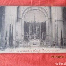 Postales: A. T. V. 948. SAN CUGAT DEL VALLES. MONASTERIO. INTERIOR DE LA IGLESIA. AÑO 1909. POSTAL 9 X 14 CM.. Lote 180044226