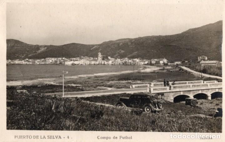 PUERTO DE LA SELVA. 4 CAMPO DE FUTBOL. LLENSA (Postales - España - Cataluña Antigua (hasta 1939))