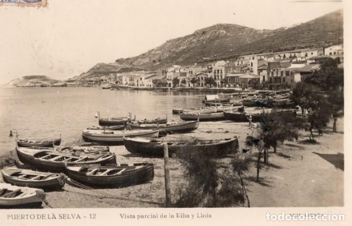 PUERTO DE LA SELVA. 12 VISTA PARCIAL DE LA LLOIA Y RIBA. LLENSA (Postales - España - Cataluña Antigua (hasta 1939))