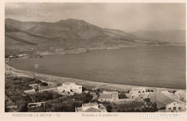 PUERTO DE LA SELVA. 35 ENTRADA A LA POBLACIÓN. LLENSA (Postales - España - Cataluña Antigua (hasta 1939))