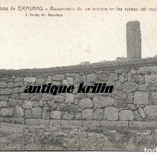 Postales: RUINAS DE EMPURIAS Nº 29 BASAMENTO DE UN TEMPLO .- FOTO L. ROISIN . Lote 180319625