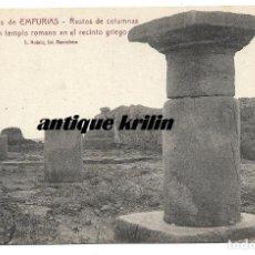 Postales: RUINAS DE EMPURIAS Nº 26 RESTOS DE COLUMNAS TEMPLO ROMANO .- FOTO L. ROISIN . Lote 180319682