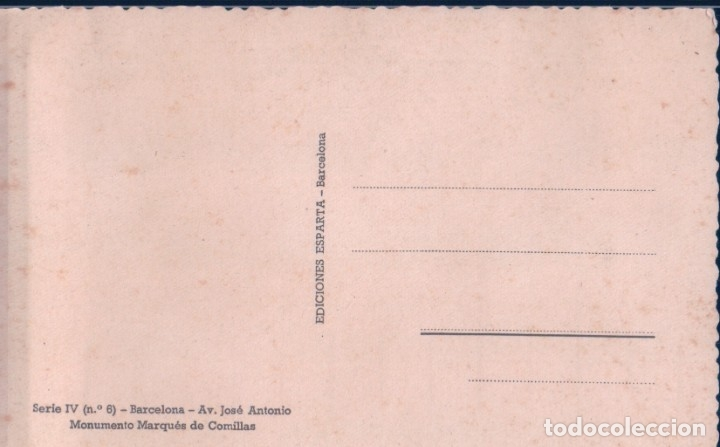 Postales: POSTAL BARCELONA - AV JOSE ANTONIO - MONUMENTO MARQUES DE COMILLAS - EDICIONES ESPAÑA - Foto 2 - 180326247