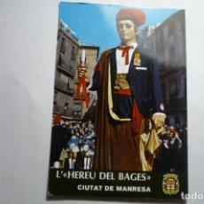 Postales: POSTAL MANRESA.-1974 NUEVO GIGANTE L´HEREU DEL BAGES -REGALO BANCO MERCANTIL DE MANRESA- CM. Lote 180438025