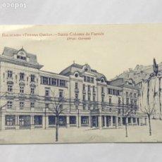 Postales: POSTAL DEL BALNEARIO TERMAS ORIÓN - SANTA COLOMA DE FARNES GIRONA. CIRCULADA. . Lote 180438208
