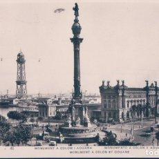 Postales: POSTAL BARCELONA - MONUMENTO A COLON Y ADUANA - ORIOL - CIRCULADA. Lote 181544330