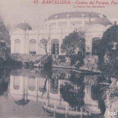 Postales: POSTAL BARCELONA - CASINO DEL PARQUE - FACHADA DEL LAGO - L ROISIN 43. Lote 181983777