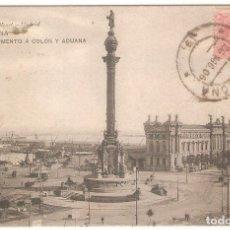 Postales: HAUSER Y MENET, NR. 3003, BARCELONA, MONUMENTO A COLON Y ADUANA, DIVIDIDA, CIRCULADA CON SU SELLO. Lote 182035005