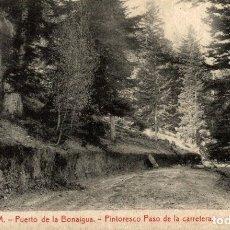 Postales: Nº6 -S.G.M. PUERTO DE LA BONAIGUA PASO DE LA CARRETERA. Lote 182671268
