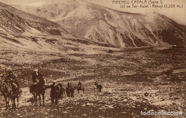 PIRENEU CATALÁ. (SERIE 1). Nº2. ULL DE TER XALET I REFUGI ( (Postales - España - Cataluña Antigua (hasta 1939))