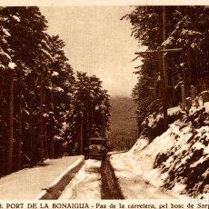 Postales: PORT DE LA BONAIGUA, PAS DE LA CARRETERA PEL BOSC DE SORPE. Lote 182672330