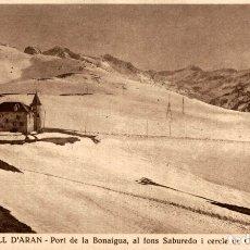 Postales: VALL D'ARAN PORT DE LA BONAIGUA. Lote 182673333