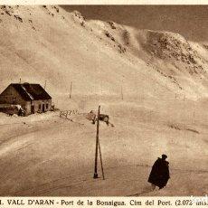 Postales: VALL D'ARAN PORT DE LA BONAIGUA CIM DEL PORT. Lote 182679366