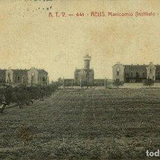 Postales: A T V REUS MANICOMIO INSTITUTO PEDRO MATA. Lote 182747696