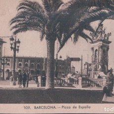 Postales: POSTAL BARCELONA - PLAZA DE ESPAÑA - 109 ROISIN. Lote 182795990