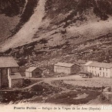 Postais: PUERTO PALLARS, REFUGIO DE LA VIRGEN DE LAS ARAS. Lote 183063323