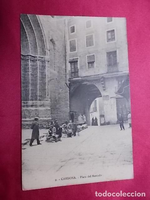 TARJETA POSTAL. 8. CARDONA. PLAZA DEL MERCADO. EDI: VDA. CLEMENTE PARCERISAS (Postales - España - Cataluña Antigua (hasta 1939))