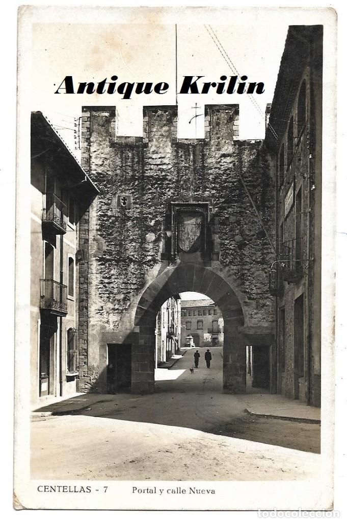 CENTELLAS Nº 7 PORTAL Y CALLE NUEVA .- GRAFICAS GUILERA (Postales - España - Cataluña Moderna (desde 1940))