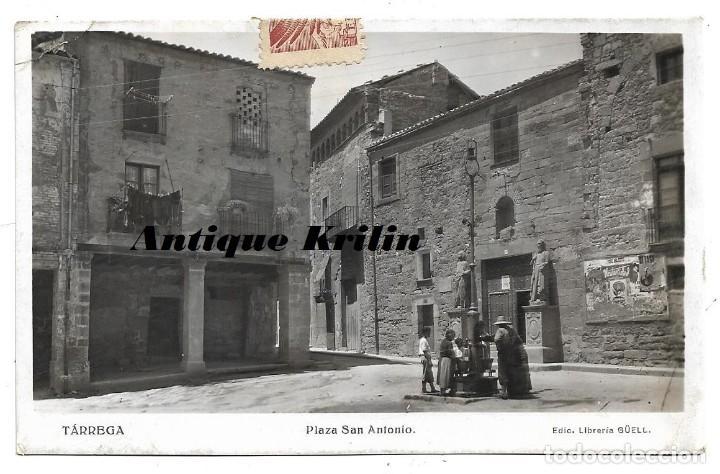 TARREGA .- PLAZA SAN ANTONIO .- EDICION LIBRERIA GÜELL / CIRCULADA (Postales - España - Cataluña Moderna (desde 1940))