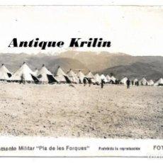 Postales: SEO DE URGEL Nº 25 CAMPAMENTO MILITAR PLA DE LES FORQUES .- FOTO JANOT . Lote 183894966