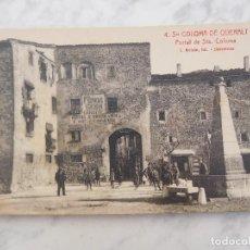 Postales: POSTAL DE SANTA COLOMA DE QUERALT. PORTAL DE STA. COLOMA 4. ED. ROISIN SIN CIRCULAR. Lote 184657628