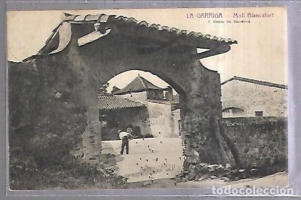TARJETA POSTAL. LA GARRIGA. BARCELONA. MOLI BLANCAFORT. L.ROISIN (Postales - España - Cataluña Antigua (hasta 1939))