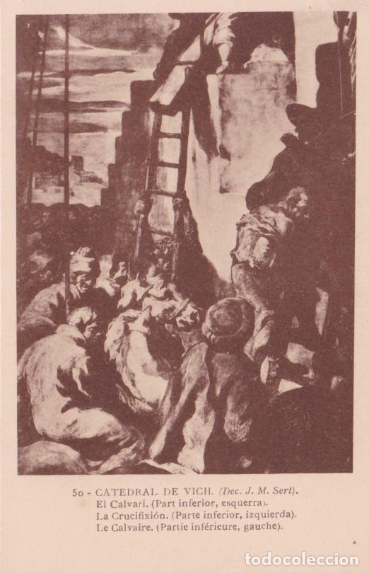 CATEDRAL DE VICH, J.M. SERT, EL CALVARI - FOTOTIPIA THOMAS Nº 50 - S/C (Postales - España - Cataluña Antigua (hasta 1939))