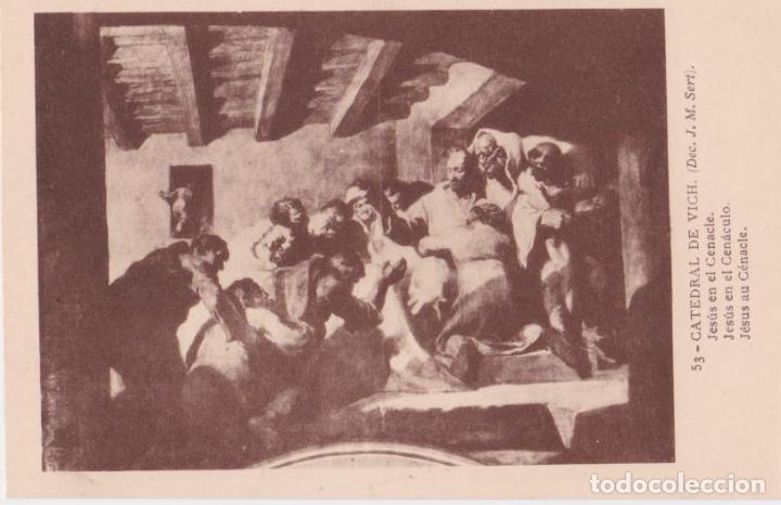 CATEDRAL DE VICH, J.M. SERT, JESÚS EN EL CENACLE - FOTOTIPIA THOMAS Nº 53 - S/C (Postales - España - Cataluña Antigua (hasta 1939))