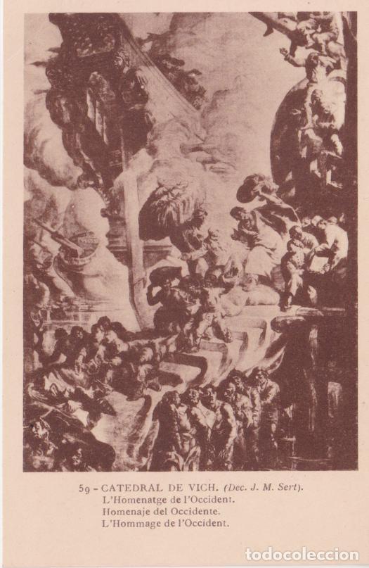 CATEDRAL DE VICH, J.M. SERT, L'HOMENATGE DE L'OCCIDENT - FOTOTIPIA THOMAS Nº 59 - S/C (Postales - España - Cataluña Antigua (hasta 1939))