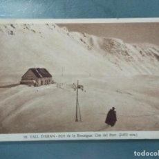 Postales: POSTAL 16. VALL D'ARAN PORT DE LA BONAIGUA CIM DEL PORT.. Lote 191932037