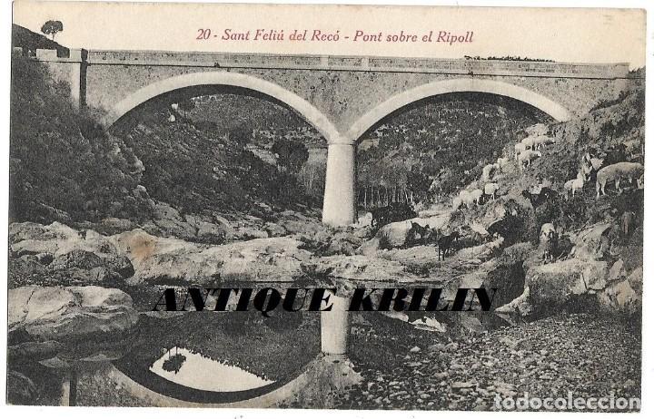 SANT FELIU DEL RECÓ Nº 20 PONT SOBRE EL RIPOLL .- FOTO L. ROISIN (Postales - España - Cataluña Antigua (hasta 1939))