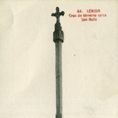 Postales: LERIDA - CRUZ DE TÉRMINO. Lote 192179380