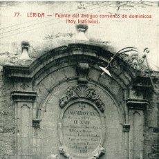 Postales: LERIDA - FUENTE DEL ANTIGUO CONVENTO DE DOMÍNICOS. Lote 192180367