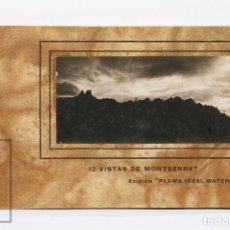 Postales: ANTIGUO TACO DE POSTALES FOTOGRÁFICAS. PUBLICIDAD PLUMA IDEAL WATERMAN - 12 VISTAS MONTSERRAT. Lote 192211688