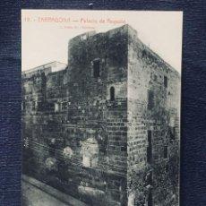 Postales: POSTAL TARRAGONA 19 PALACIO DE AUGUSTO ROISIN GABRIEL GILBERT NO INSCRITA NO CIRCULADA. Lote 194011495